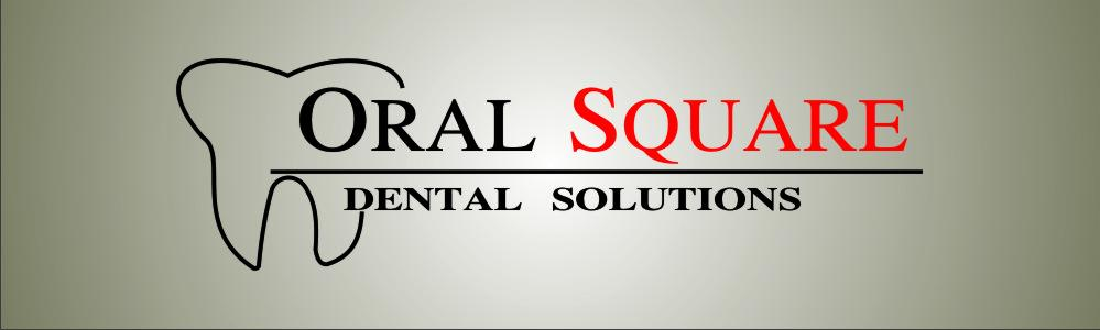 Oral Square Dental Solutions, Dentistry and Cosmetic Dentistry ...
